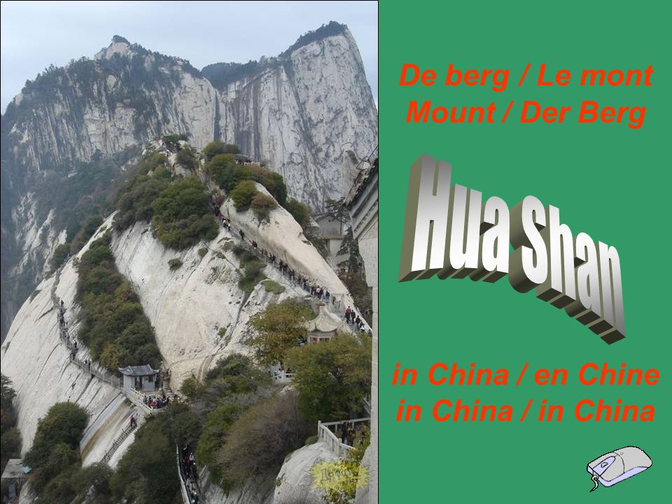 Hua Shan De berg / Le mont Mount / Der Berg in China / en Chine