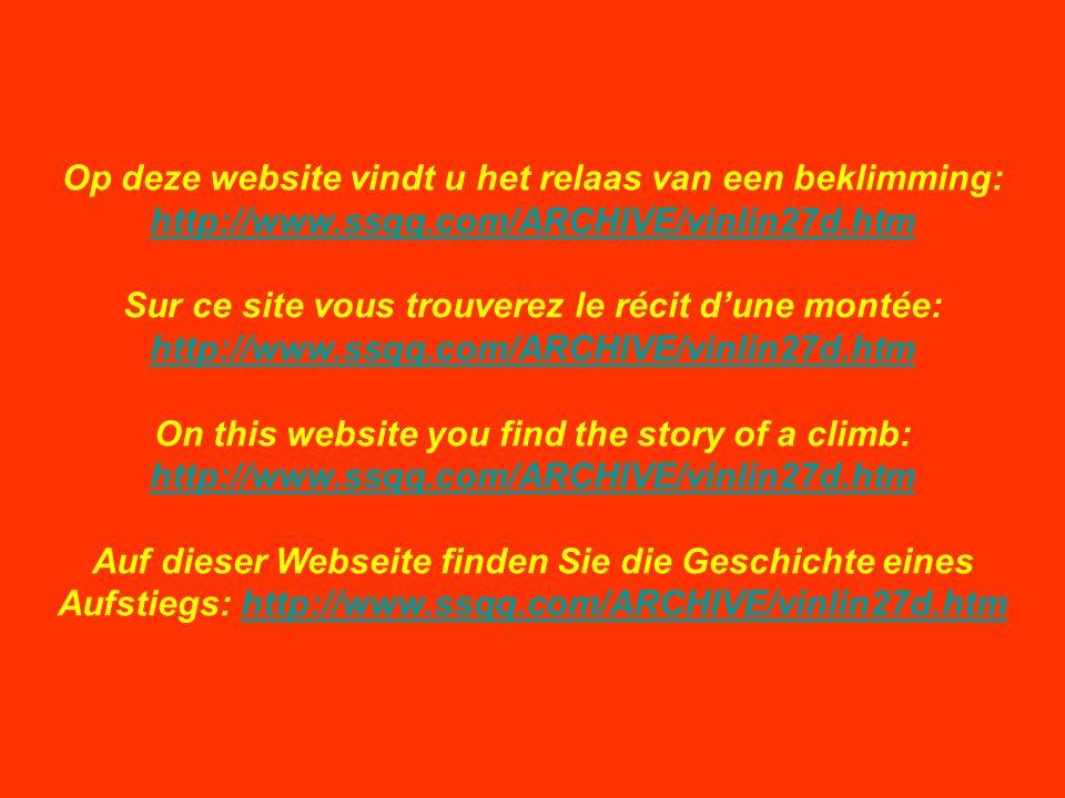 Op deze website vindt u het relaas van een beklimming: http://www.ssqq.com/ARCHIVE/vinlin27d.htm