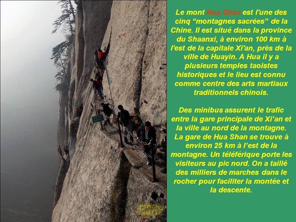 Le mont Hua Shan est l une des cinq montagnes sacrées de la Chine