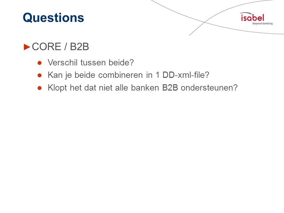 Questions CORE / B2B Verschil tussen beide