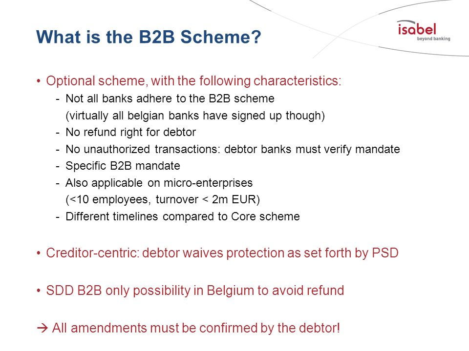 What is the B2B Scheme Optional scheme, with the following characteristics: Not all banks adhere to the B2B scheme.