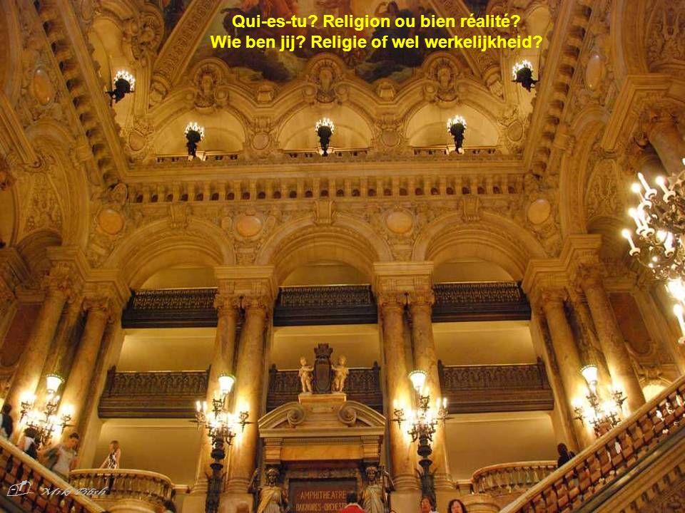 Qui-es-tu. Religion ou bien réalité. Wie ben jij