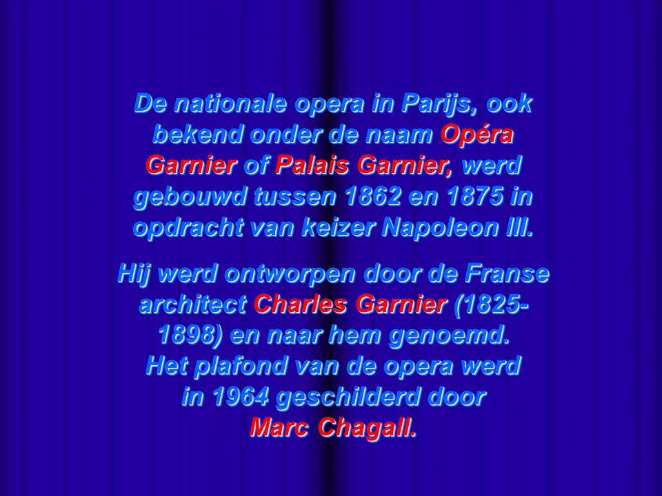 De nationale opera in Parijs, ook bekend onder de naam Opéra Garnier of Palais Garnier, werd gebouwd tussen 1862 en 1875 in opdracht van keizer Napoleon III.