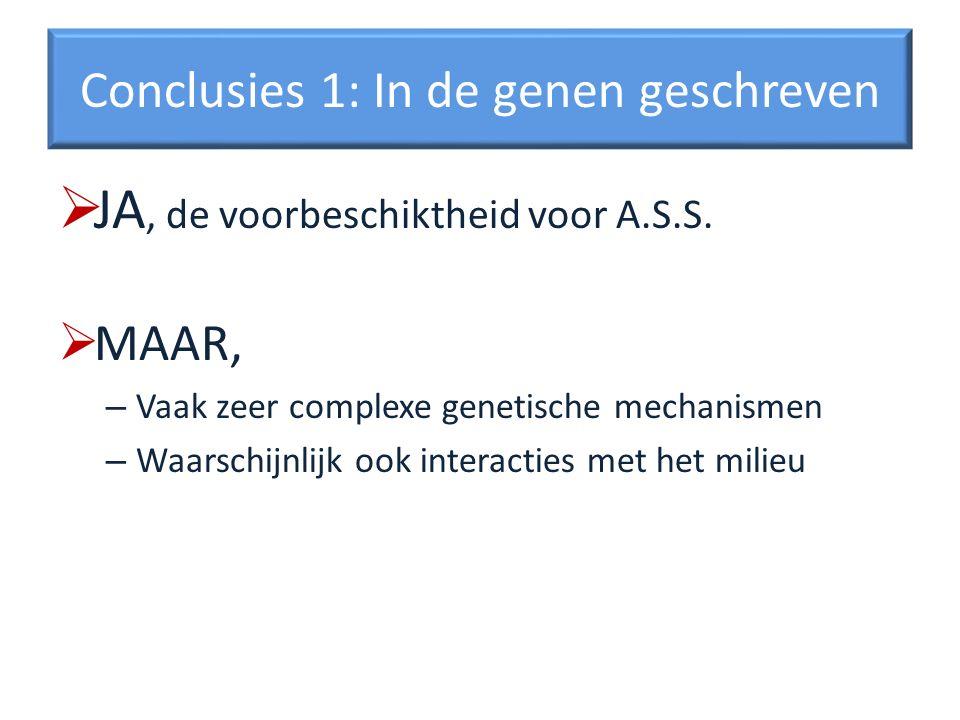 Conclusies 1: In de genen geschreven