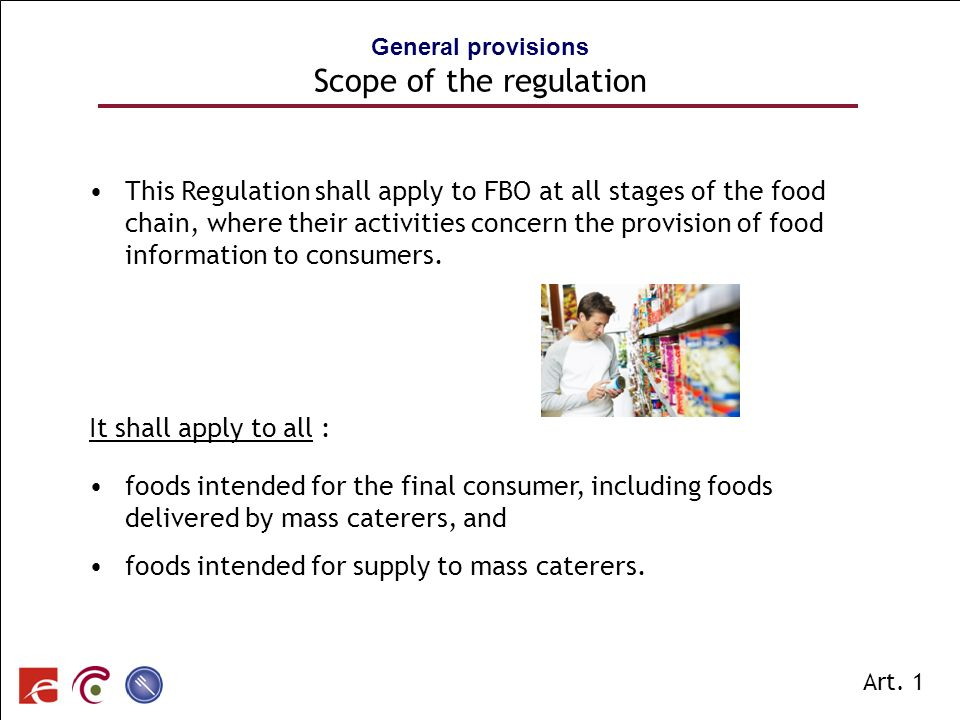 General provisions Scope of the regulation