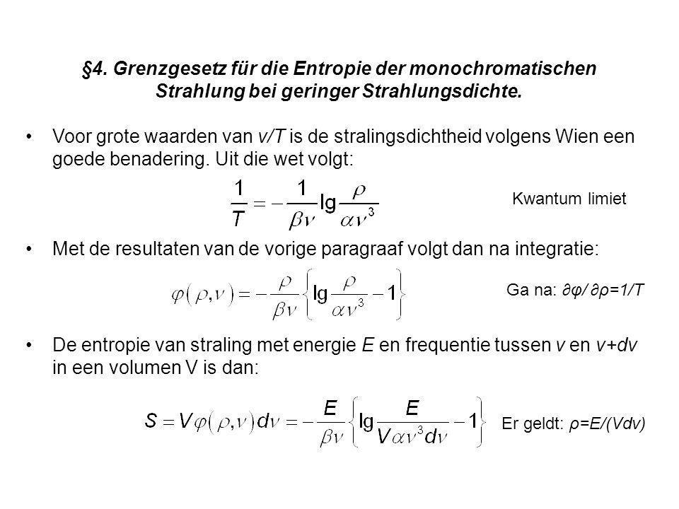 Met de resultaten van de vorige paragraaf volgt dan na integratie: