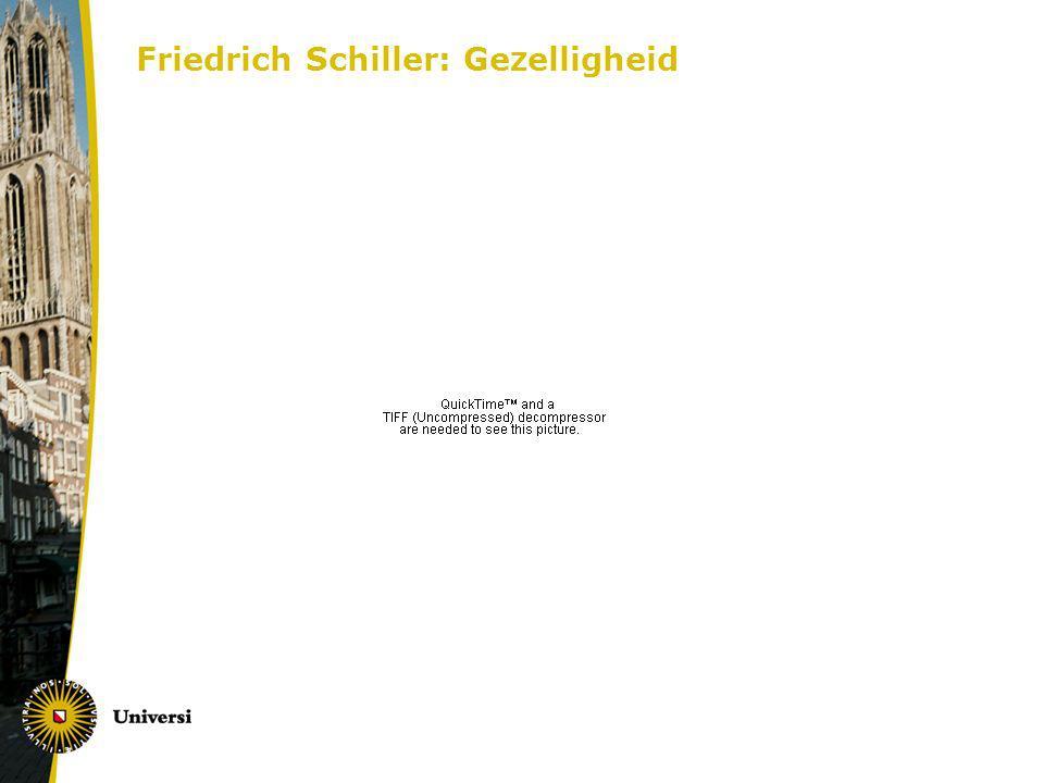 Friedrich Schiller: Gezelligheid