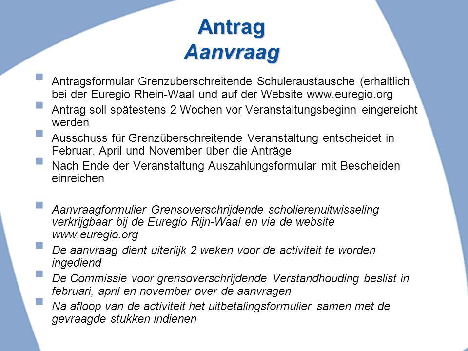 Antrag Aanvraag Antragsformular Grenzüberschreitende Schüleraustausche (erhältlich bei der Euregio Rhein-Waal und auf der Website www.euregio.org.