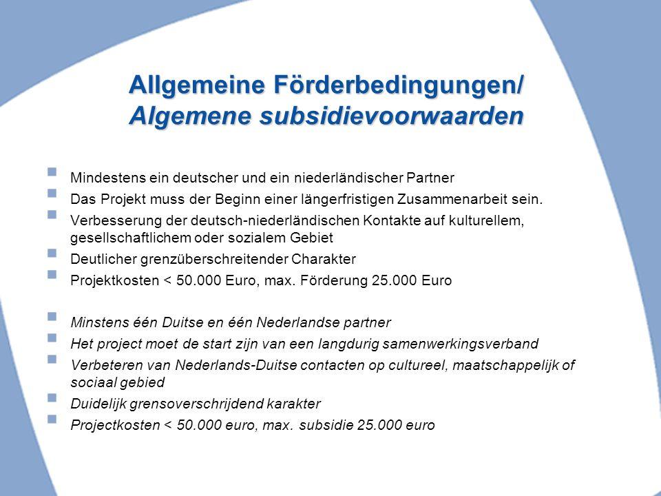 Allgemeine Förderbedingungen/ Algemene subsidievoorwaarden