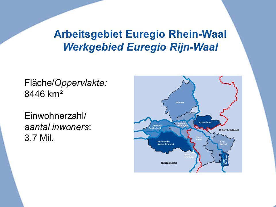 Arbeitsgebiet Euregio Rhein-Waal Werkgebied Euregio Rijn-Waal
