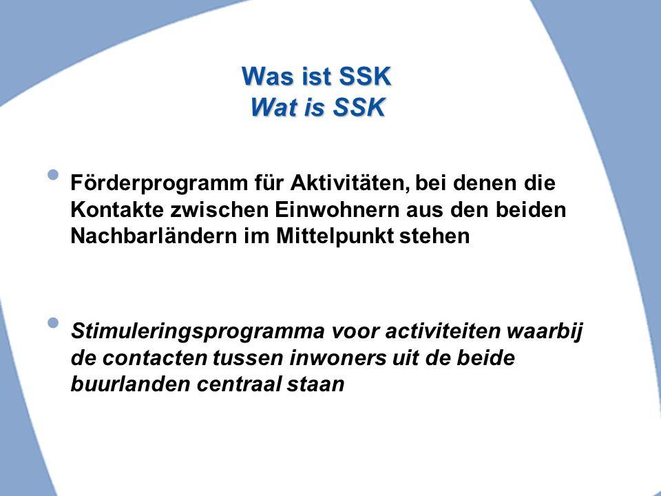 Was ist SSK Wat is SSK Förderprogramm für Aktivitäten, bei denen die Kontakte zwischen Einwohnern aus den beiden Nachbarländern im Mittelpunkt stehen.