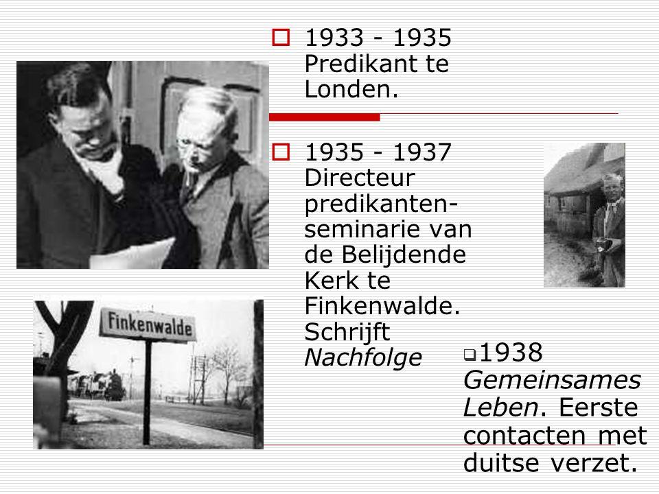 1938 Gemeinsames Leben. Eerste contacten met duitse verzet.