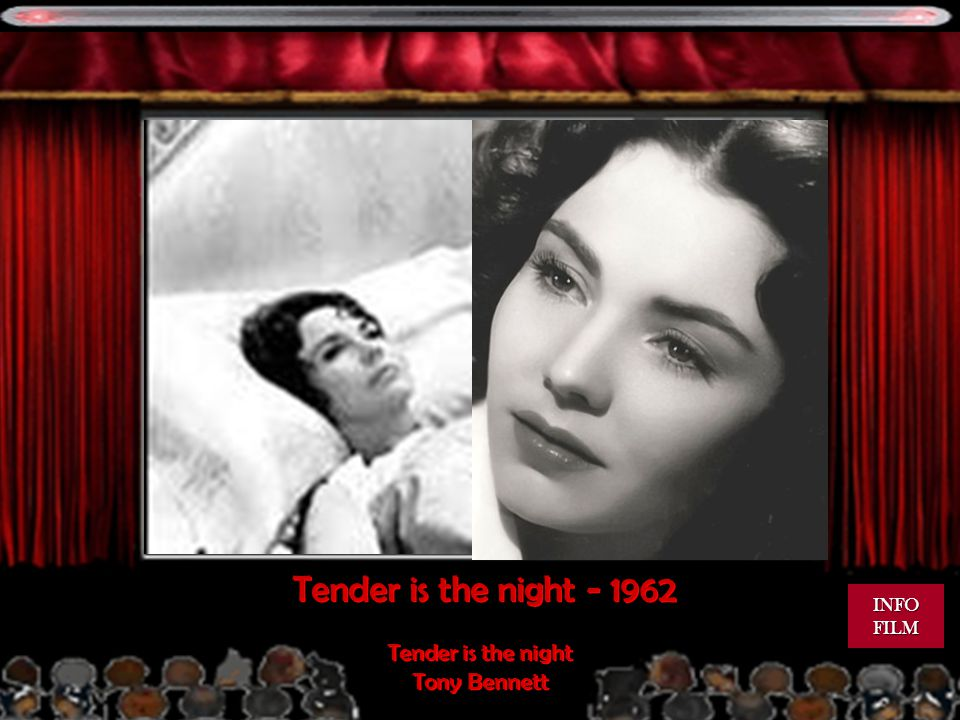 Tender is the night - 1962 INFO FILM Tender is the night Tony Bennett