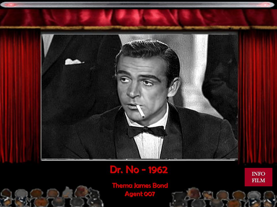 Dr. No - 1962 INFO FILM Thema James Bond Agent 007