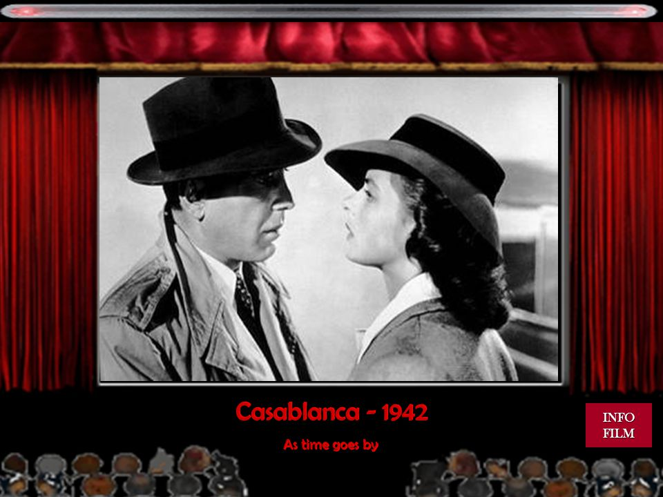 Casablanca - 1942 INFO FILM As time goes by