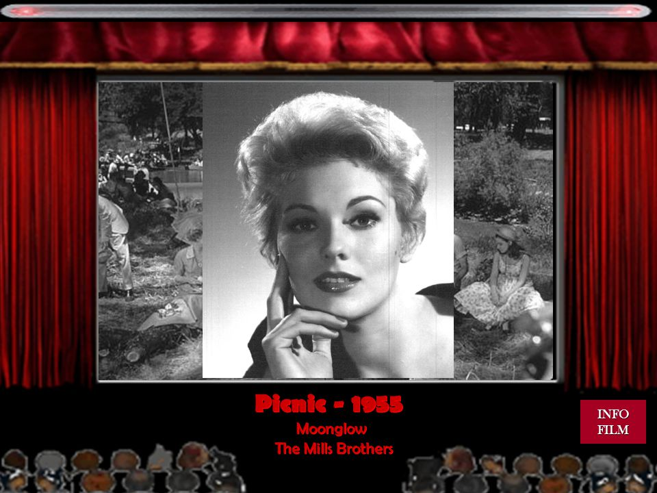 Picnic - 1955 Moonglow The Mills Brothers INFO FILM