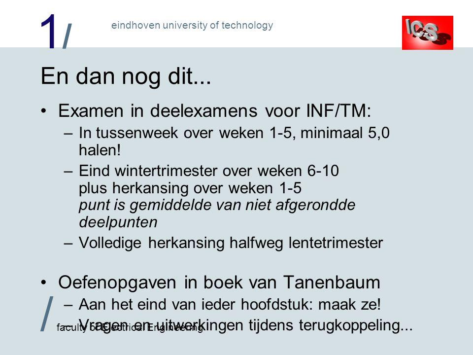 En dan nog dit... Examen in deelexamens voor INF/TM: