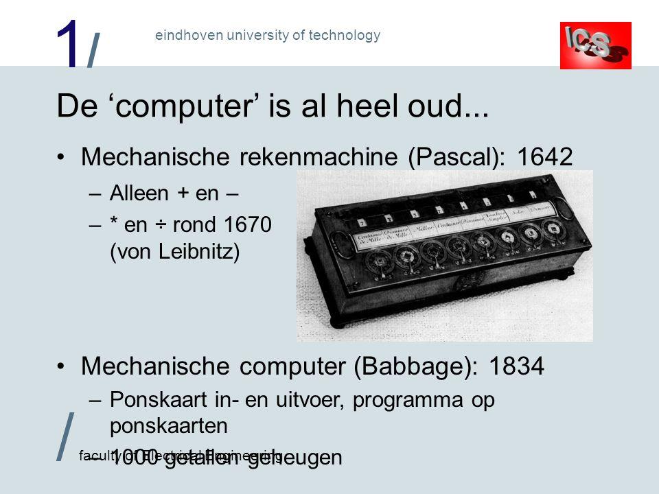 De 'computer' is al heel oud...