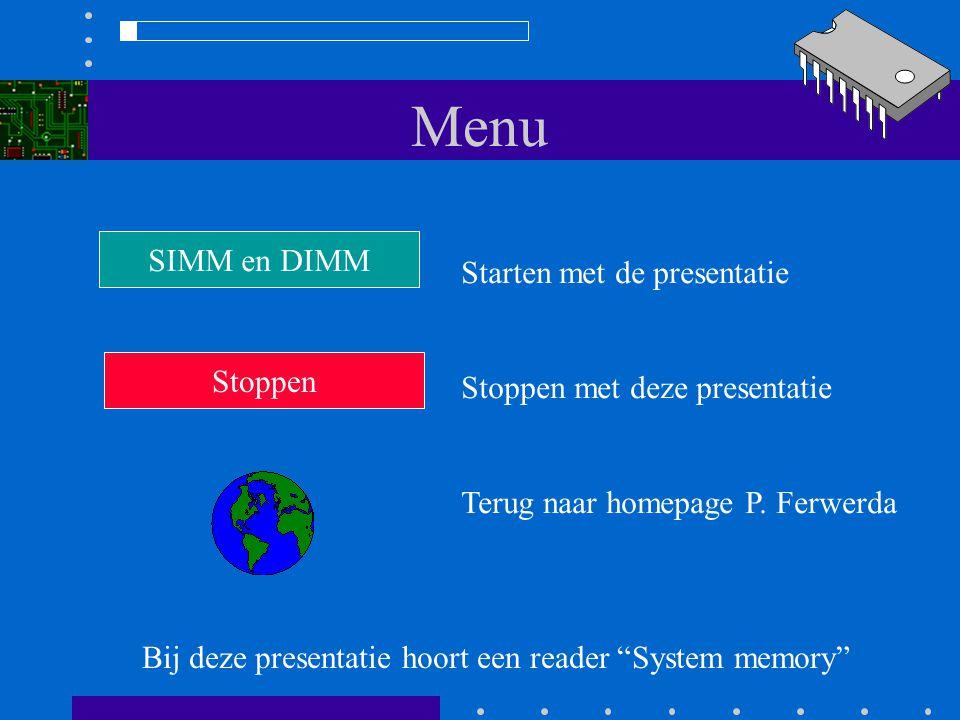 Menu SIMM en DIMM Starten met de presentatie