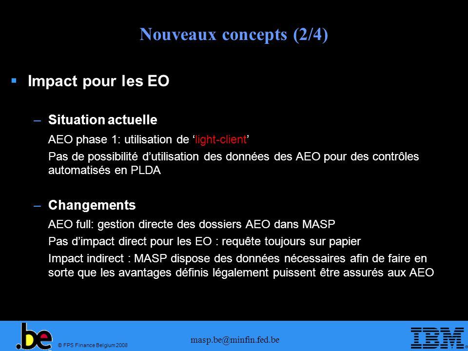 Nouveaux concepts (2/4) Impact pour les EO Situation actuelle