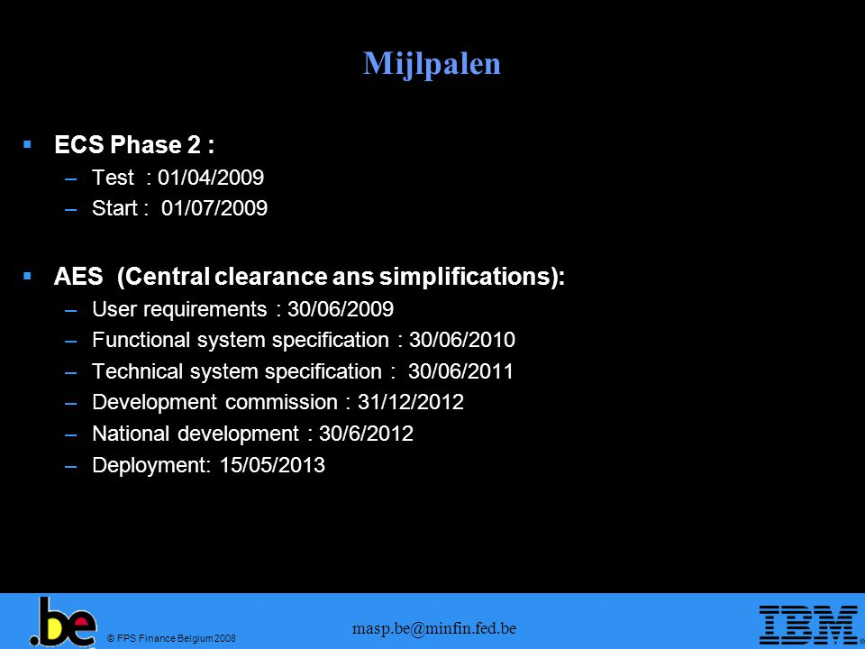 Mijlpalen ECS Phase 2 : AES (Central clearance ans simplifications):