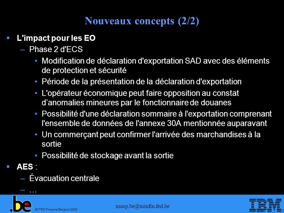 Nouveaux concepts (2/2) L impact pour les EO Phase 2 d ECS