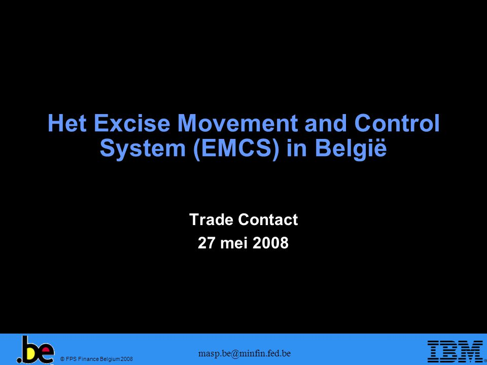 Het Excise Movement and Control System (EMCS) in België