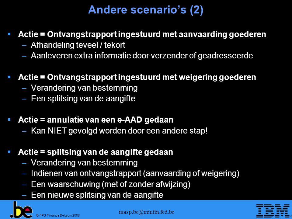 Andere scenario's (2) Actie = Ontvangstrapport ingestuurd met aanvaarding goederen. Afhandeling teveel / tekort.