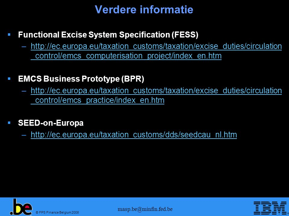 Verdere informatie Functional Excise System Specification (FESS)