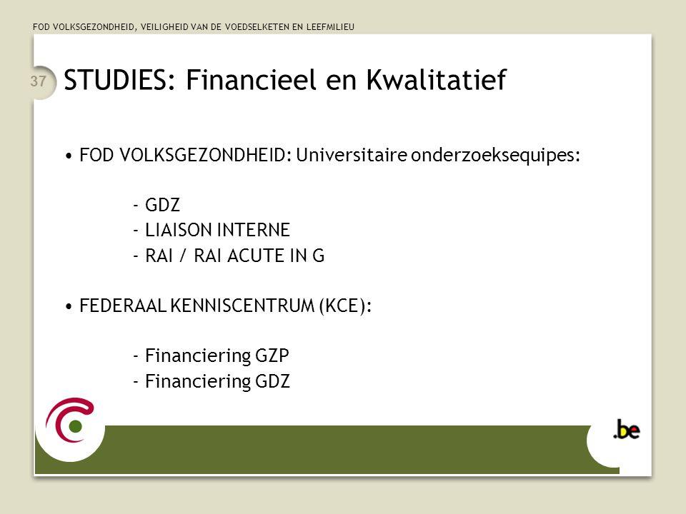 STUDIES: Financieel en Kwalitatief
