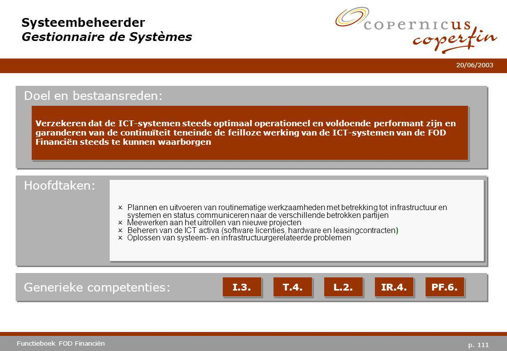 Systeembeheerder Gestionnaire de Systèmes