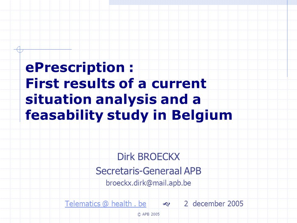 ePrescription : First results of a current situation analysis and a feasability study in Belgium