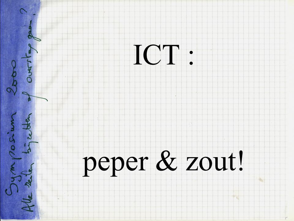 ICT : peper & zout!