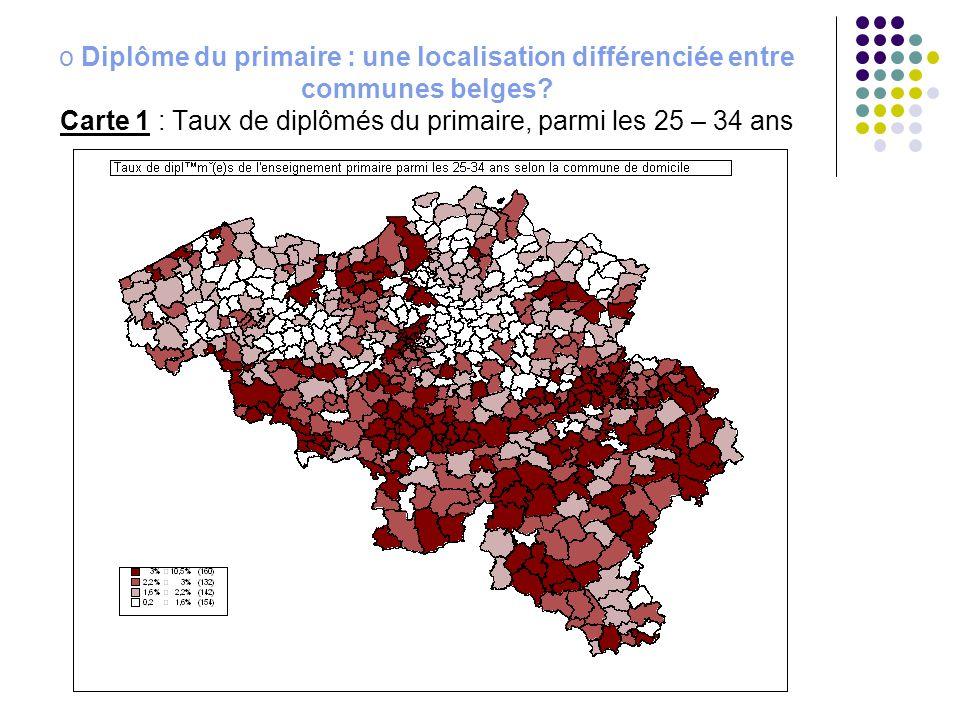 Diplôme du primaire : une localisation différenciée entre communes belges Carte 1 : Taux de diplômés du primaire, parmi les 25 – 34 ans