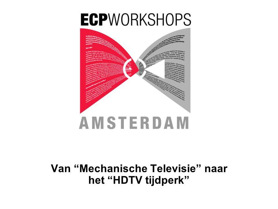 Van Mechanische Televisie naar het HDTV tijdperk