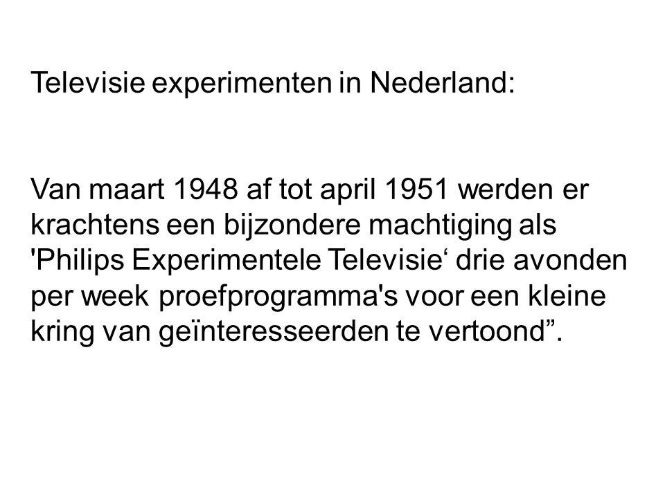 Televisie experimenten in Nederland: