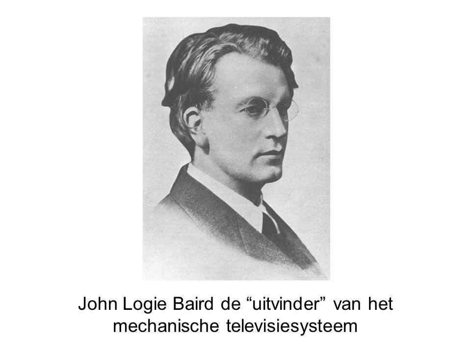 John Logie Baird de uitvinder van het mechanische televisiesysteem