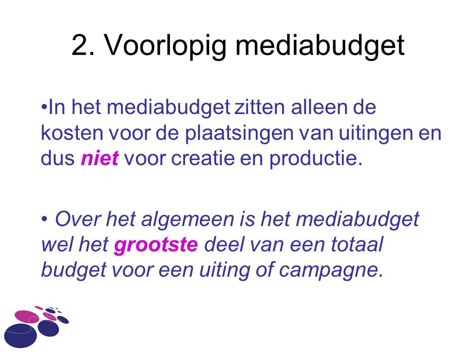 2. Voorlopig mediabudget