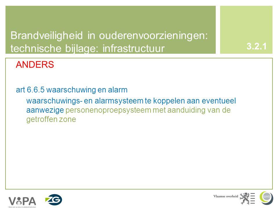 Brandveiligheid in ouderenvoorzieningen: technische bijlage: infrastructuur