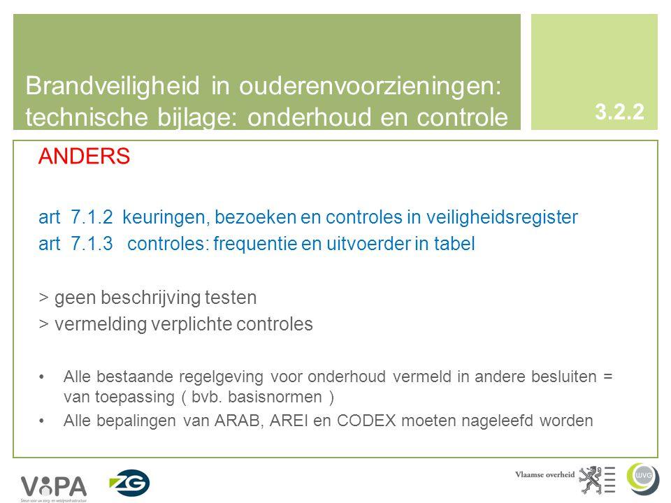Brandveiligheid in ouderenvoorzieningen: technische bijlage: onderhoud en controle
