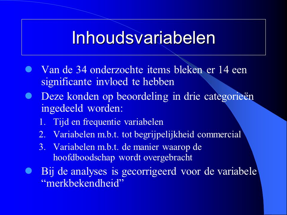 Inhoudsvariabelen Van de 34 onderzochte items bleken er 14 een significante invloed te hebben.
