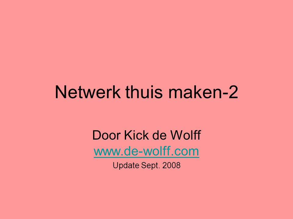 Door Kick de Wolff   Update Sept. 2008