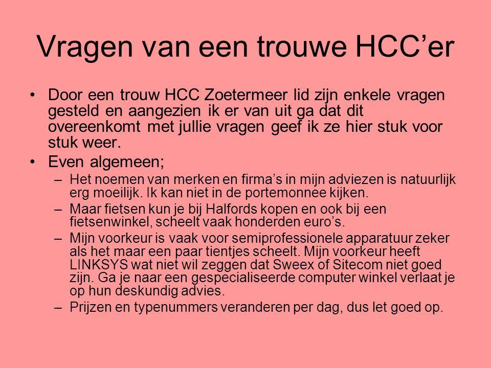 Vragen van een trouwe HCC'er
