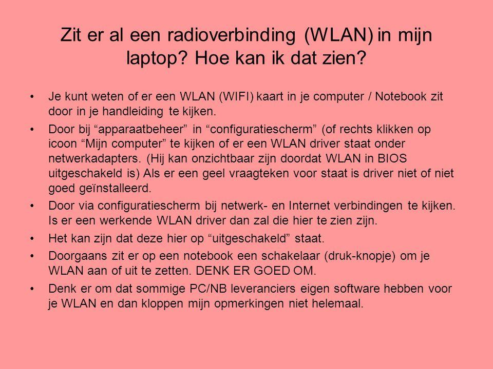 Zit er al een radioverbinding (WLAN) in mijn laptop