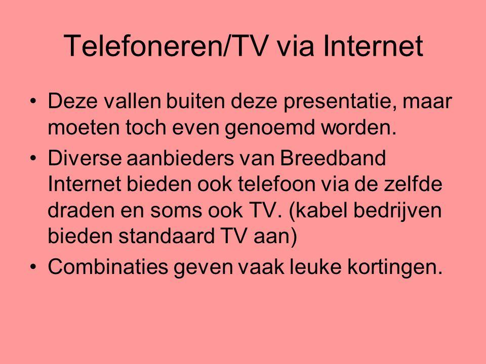 Telefoneren/TV via Internet