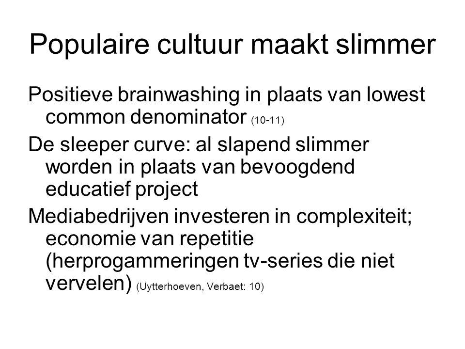 Populaire cultuur maakt slimmer