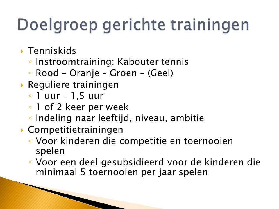 Doelgroep gerichte trainingen