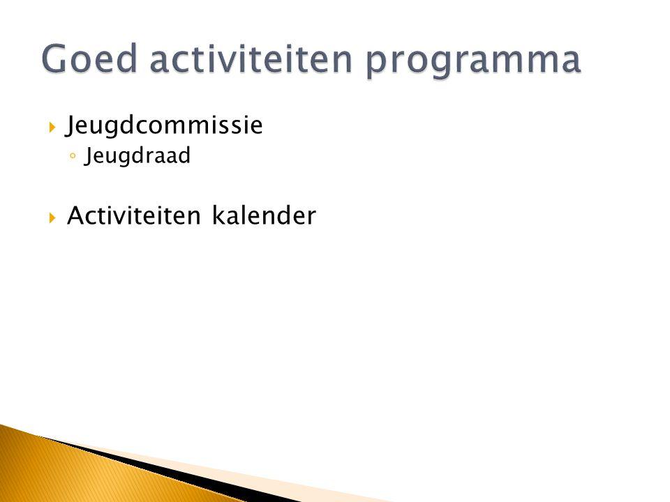 Goed activiteiten programma