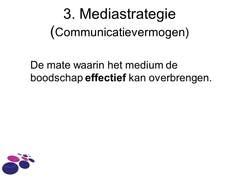 3. Mediastrategie (Communicatievermogen)