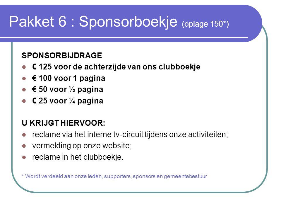 Pakket 6 : Sponsorboekje (oplage 150*)